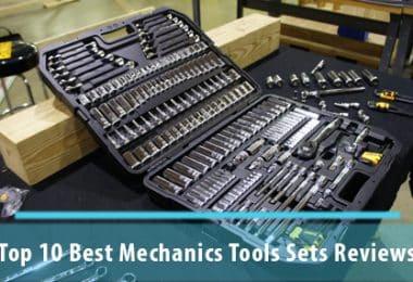 Top 10 Best Mechanics Tools Sets Reviews